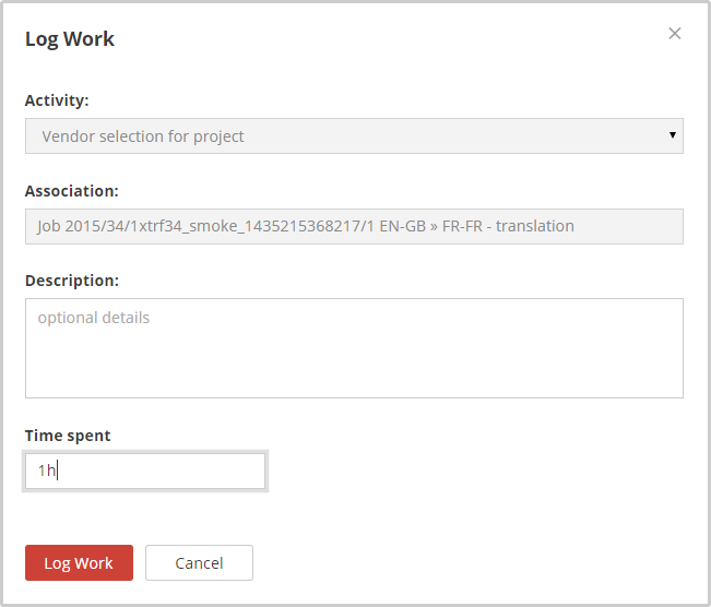 include log work pop up window xtrf help xtrf knowledge base
